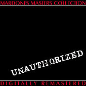 Unauthorized by Benny Mardones