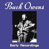 Early Recordings by Buck Owens