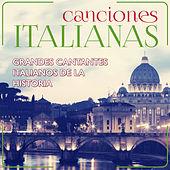 Canciones Italianas. Grandes Cantantes Italianos de la Historia by Various Artists