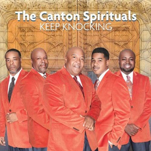 Keep Knocking - Single by Canton Spirituals