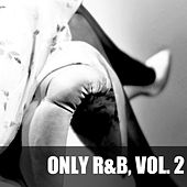 Only R&B, Vol. 2 von Various Artists