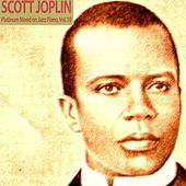Platinum Mood on Jazz Piano, Vol. 10 von Scott Joplin