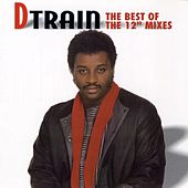 The Best of the 12 Mixes by DTrain