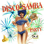 Disco Samba Party by Various Artists