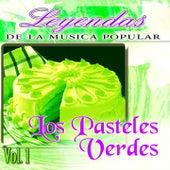 Los Pasteles Verdes, Vol. 1 (Leyendas de la Música Popular) by Los Pasteles Verdes