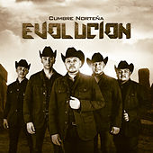 Evolucion by Cumbre Norteña