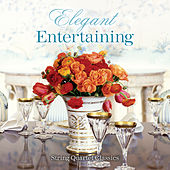 Elegant Entertaining by The Palonina Quartet