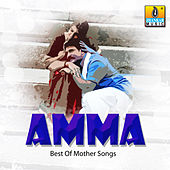 Amma - Best of Mother Songs by Various Artists