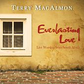 Everlasting Love (Live Worship from South Africa) by Terry MacAlmon