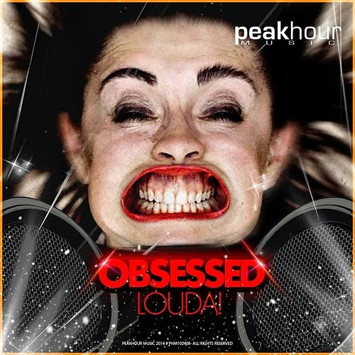 Louda! by The Obsessed
