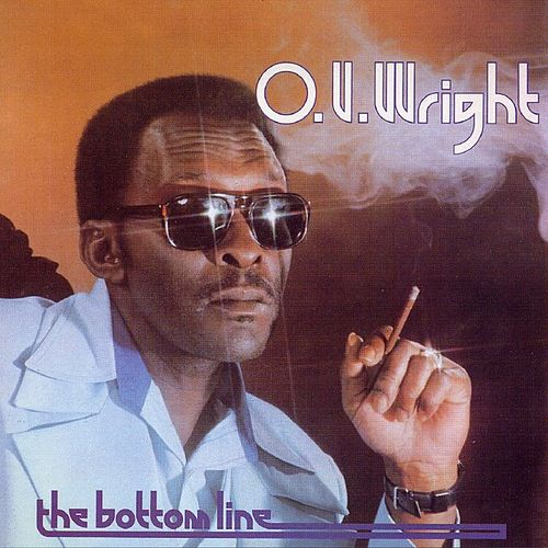 The Bottom Line by O.V. Wright