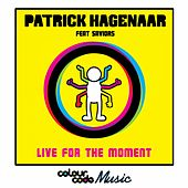 Live For The Moment by Patrick Hagenaar