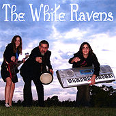 The White Ravens by The White Ravens