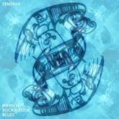 Infinite Rock a Rock Blues by Sensaya