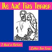 I Had a Notion by Ike and Tina Turner