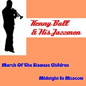 March of the Siamese Children by Kenny Ball