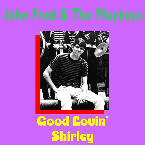 Shirley by John Fred & the Playboys