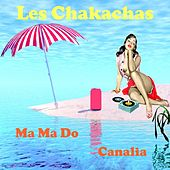 Ma-ma do by Les Chakachas