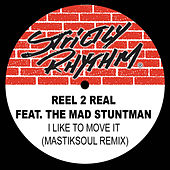 I Like to Move It (Mastiksoul Remix) - Single by Reel 2 Real