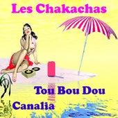 Tou bou dou by Les Chakachas