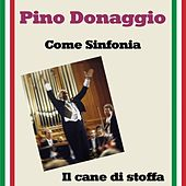 Come sinfonia by Pino Donaggio