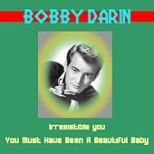 Irresistible You by Bobby Darin