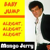 Baby Jump by Mungo Jerry