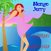 It's a Secret by Mungo Jerry