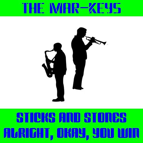 Sticks and Stones by The Mar-Keys