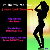 It Hurts Me Too & More Soul Evergreens by Various Artists