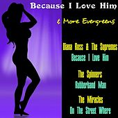 Because I Love Him' & More Evergreens by Various Artists