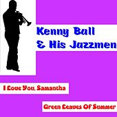 I Love You Samantha by Kenny Ball