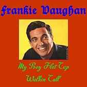 My Boy Flat Top by Frankie Vaughan