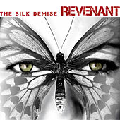 Revenant by the silk demise