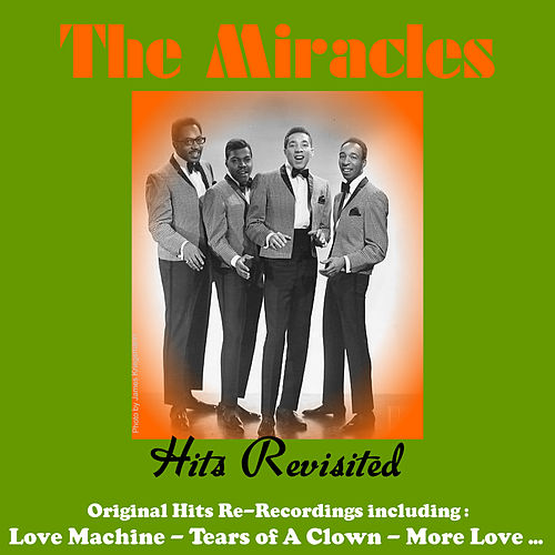 Hits Revisited by The Miracles