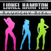 Raunchy Rita by Lionel Hampton