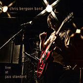Live at Jazz Standard by Chris Bergson