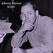 Skylark by Johnny Mercer