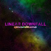 Gloomillume by Linear Downfall