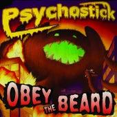 Obey The Beard by Psychostick
