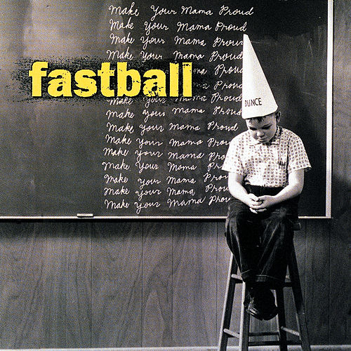 Make Your Mama Proud by Fastball