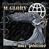 War Psalms by Morning Glory