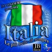 Italia: le più belle di sempre (DJ Onofri Presenta) by Various Artists