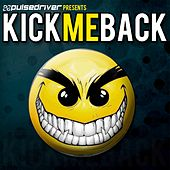 Kick Me Back by Various Artists