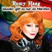Wunder gibt es nur im Märchen by Romy Haag