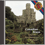 English Renaissance Music by Canadian Brass