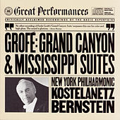 Grofé: Grand Canyon Suite and Mississippi Suite by Various Artists