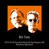 2014-01-02 Iron Horse Music Hall, Northampton, MA (Live) by Hot Tuna