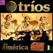 Tríos de América, Vol.1 by Various Artists