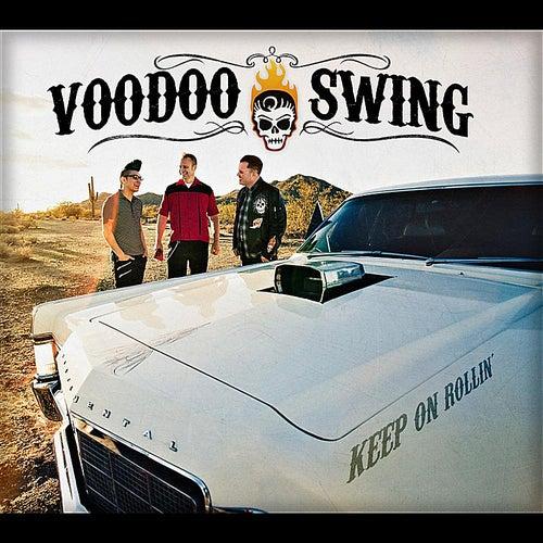 Keep On Rollin' by Voodoo Swing